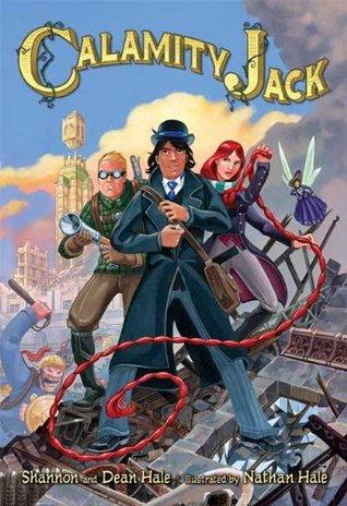 Calamity Jack (Rapunzel's Revenge, #2)
