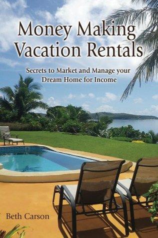 Money Making Vacation Rentals