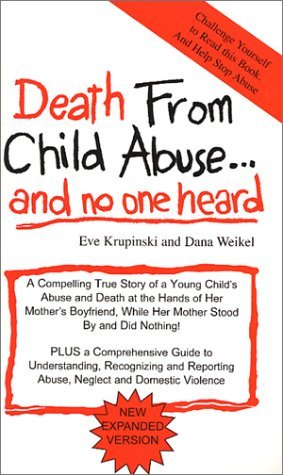 Death from Child Abuse-- And No One Heard