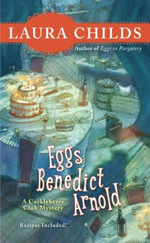 Eggs Benedict Arnold (Cackleberry Club, #2)