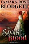 The Savage Blood (Savage, #2)
