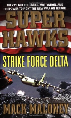 Strike Force Delta (Superhawks, #4)