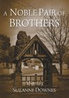 A Noble Pair of Brothers (The Underwood Mysteries, #1)