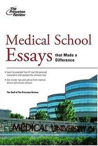medical school essays that made a difference by the princeton review 270571