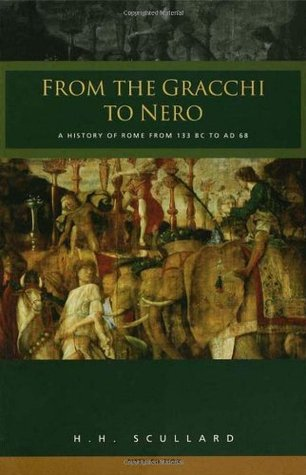 From the Gracchi to Nero by H.H. Scullard