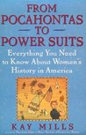 From Pocahontas to Power Suits: Everything You Need to Know about Women's History in America