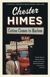 Cotton Comes to Harlem (Harlem Cycle, #7)