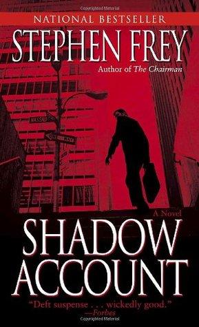 Shadow Account by Stephen W. Frey