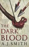 The Dark Blood (Long War, #2)