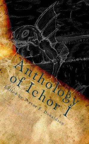Anthology of Ichor