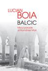 Balcic: micul paradis al României Mari
