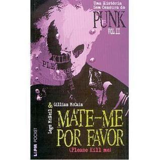 Mate-me por Favor: Please kill Me - Vol. 2