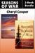 Seasons of War 2-Book Bundle by Cheryl Cooper