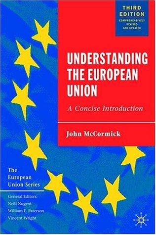 Understanding the European Union by John McCormick