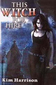 This Witch for Hire (The Hollows, #1-2)