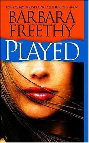 Ebook Played by Barbara Freethy TXT!