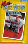 More of Neil Zurcher's One Tank Trips: Travels in Ohio and Over the Edge