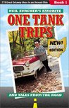 Neil Zurcher's Favorite One Tank Trips