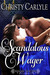 Scandalous Wager by Christy Carlyle
