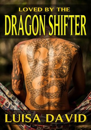 Loved By The Dragon Shifter