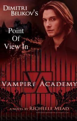 Vampire Academy: Dimitri's POV (Vampire Academy, #1.2)