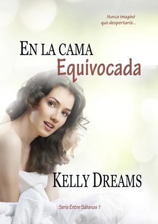 En la cama equivocada entre sbanas 1 by kelly dreams 20643107 fandeluxe Gallery