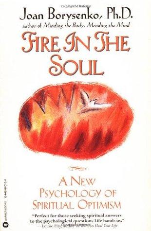 Fire in the Soul by Joan Borysenko