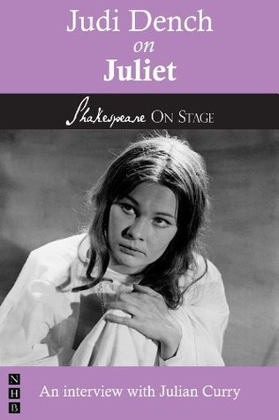 Judi Dench on Juliet