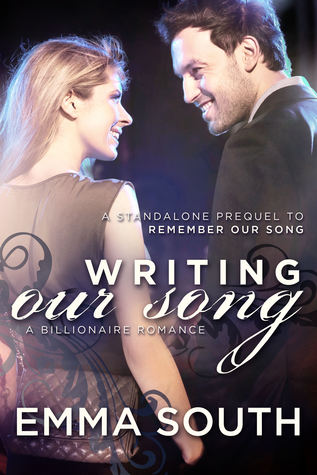 Writing Our Song: A Billionaire Romance (Our Song, #1)