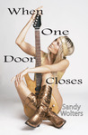 When One Door Closes (Rock Star, # 1)