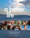 A Better Life: 10...