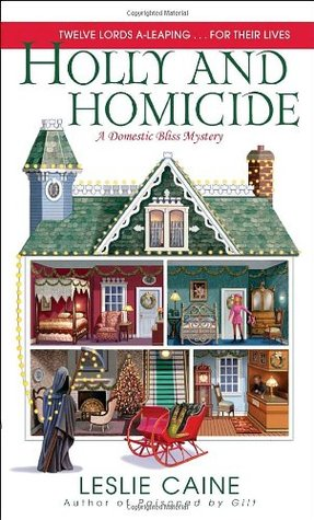 Holly and Homicide by Leslie Caine