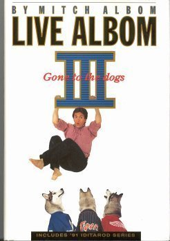 Live Albom III Gone to the Dogs