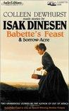 Babette's Feast/Sorrow-Acre