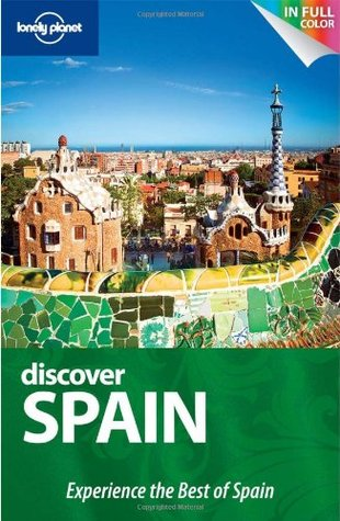 Discover Spain (Lonely Planet Discover)