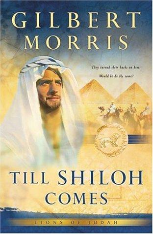 Till Shiloh Comes (Lions of Judah #4)