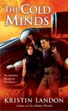 The Cold Minds (The Hidden Worlds #2)