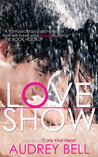 Love Show by Audrey Bell