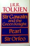 Sir Gawain and the Green Knight/Pearl/Sir Orfeo