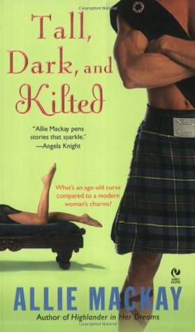 Tall, Dark and Kilted(The Ravenscraig Legacy 3)