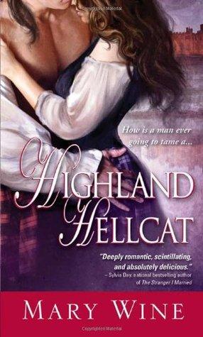 Highland Hellcat by Mary Wine