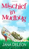 Mischief in Mudbug (Ghost-in-Law, #2)