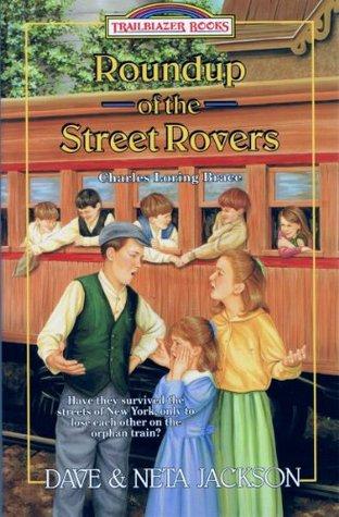 Roundup of the Street Rovers (Trailblazer Books)