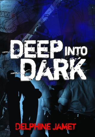 Deep Into Dark