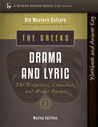 Drama and Lyric | Student Workbook (Old Western Culture)