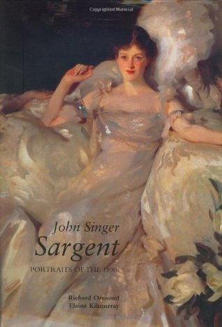 John Singer Sargent: Portraits of the 1890s