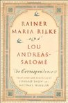 Rainer Maria Rilke and Lou Andreas-Salomé: The Correspondence