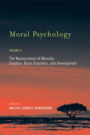 Moral Psychology, Volume 3 by Walter Sinnott-Armstrong