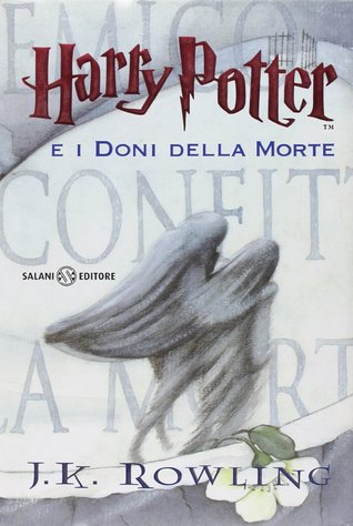 Harry Potter e i doni della morte (Harry Potter, #7)