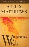 Wanton's Web (Cassidy McCabe, #4)